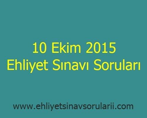 10 Ekim 2015 Ehliyet Sınavı Soruları