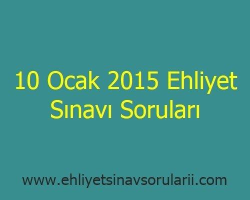 10 Ocak 2015 Ehliyet Sınavı Soruları