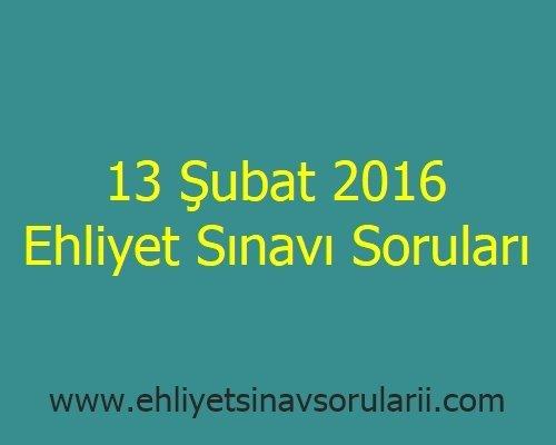 13 Şubat 2016 Ehliyet Sınavı Soruları