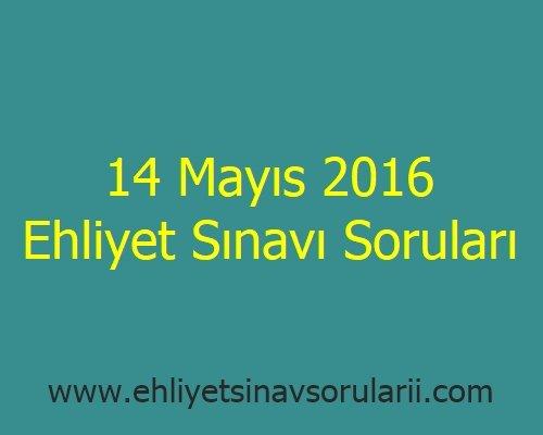 14 Mayıs 2016 Ehliyet Sınavı Soruları