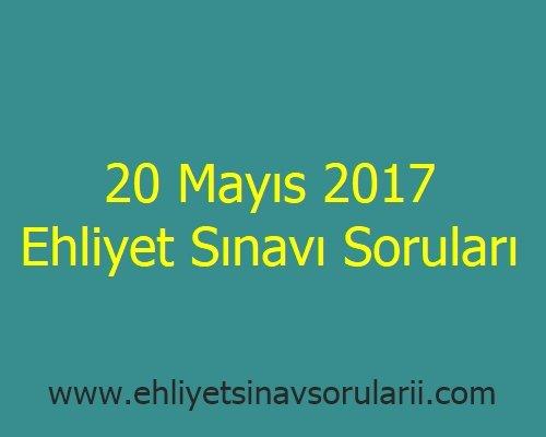 20 Mayıs 2017 Ehliyet Sınavı Soruları