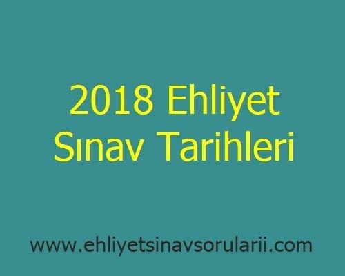 2018 Ehliyet Sınav Tarihleri