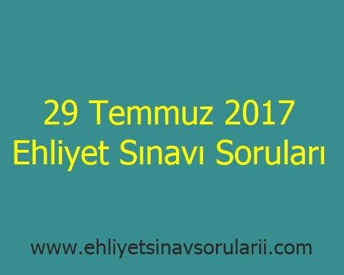 29 Temmuz 2017 Ehliyet Sınavı Soruları