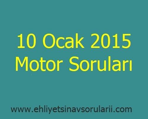 10 Ocak 2015 Motor Soruları