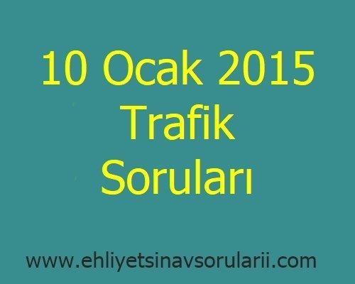 10 Ocak 2015 Trafik Soruları
