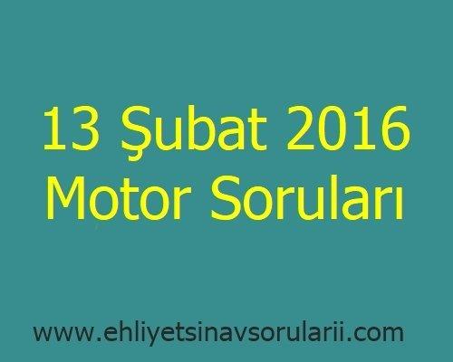 13 Şubat 2016 Motor Soruları