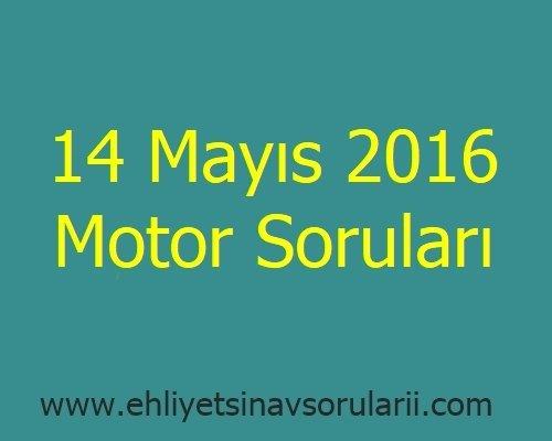 14 Mayıs 2016 Motor Soruları
