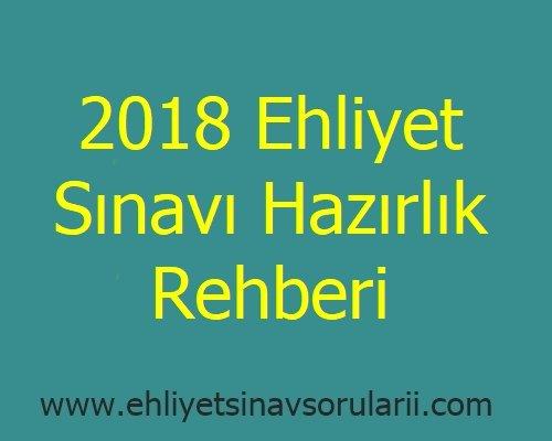 2018 Ehliyet Sınavı Hazırlık Rehberi