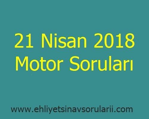 21 Nisan 2018 Motor Soruları