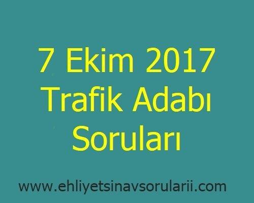 7 Ekim 2017 Trafik Adabı Soruları