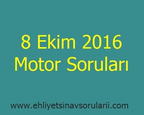 8 Ekim 2016 Motor Soruları